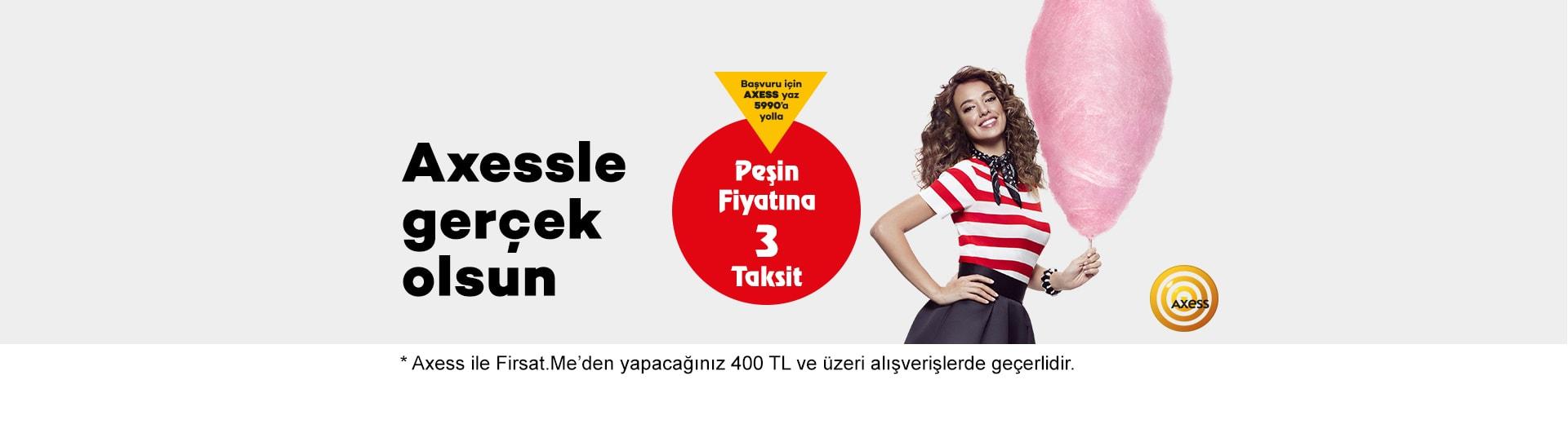 400 TL ve Üzeri Alışverişlerde Axess'e Özel Peşin Fiyatına 3 Taksit