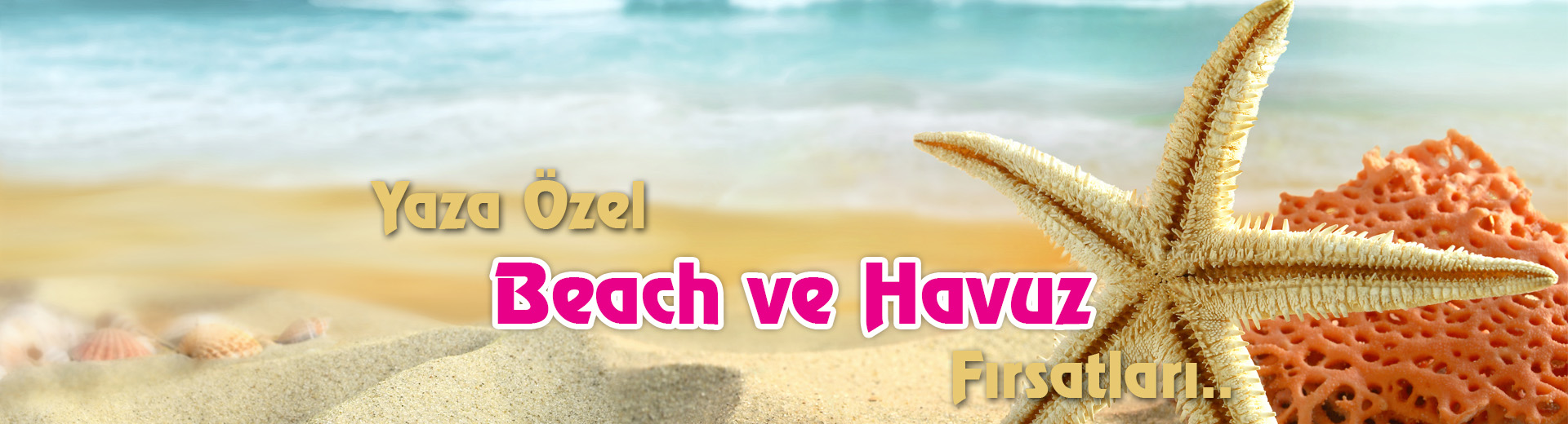 Havuz & Plaj Fırsatları