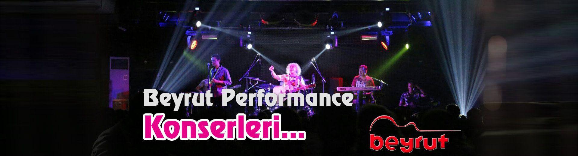 Beyrut Performance Konser Fırsatları