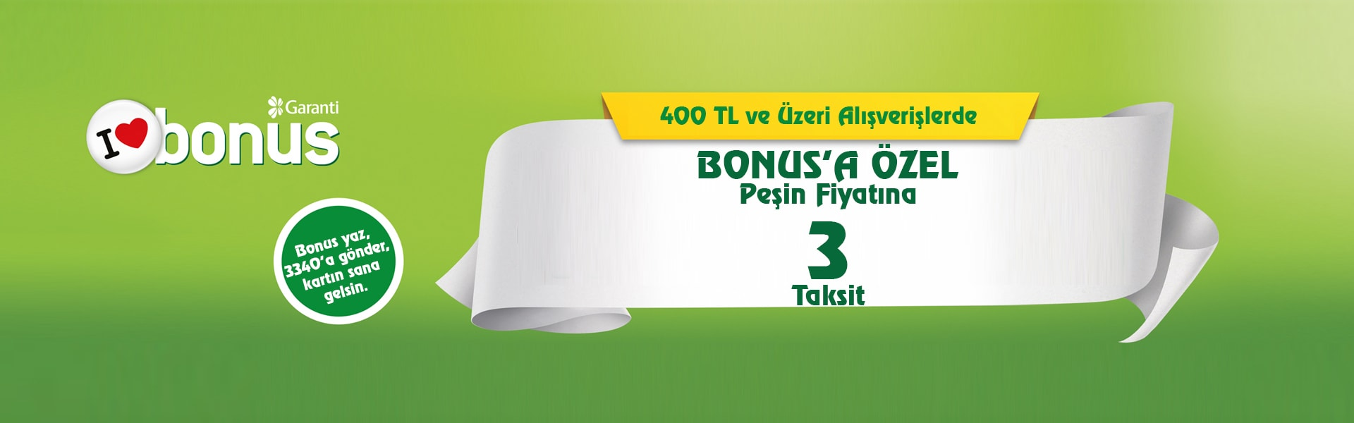 400 TL ve Üzeri Alışverişlerde Bonus'a Özel Peşin Fiyatına 3 Taksit
