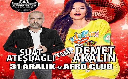 Afro Club The Exclusive Ataşehir'de Demet Akalın, Suat Ateşdağlı ve Hüseyin Karadayı ile New Year Party 2016 ile Yılbaşı Partisi