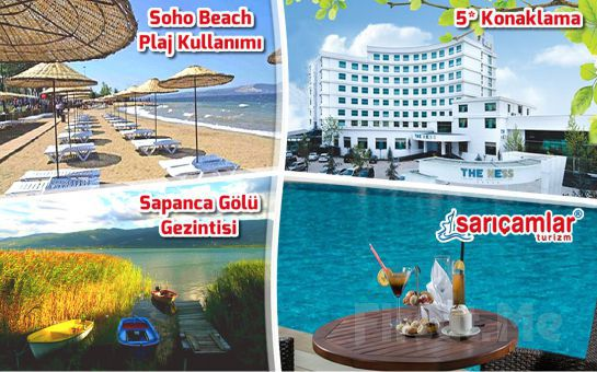 5*The Ness Thermal Hotel Konaklamalı Soho Beach Plaj Keyfi ve Sapanca Gölü Turu!