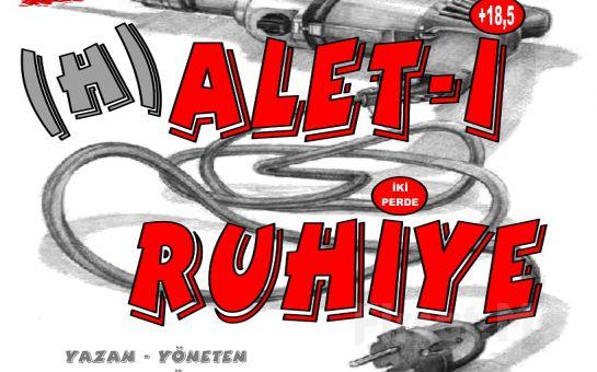 1001 Sanat'tan (H) ALET- İ RUHİYE Tiyatro Oyunu!