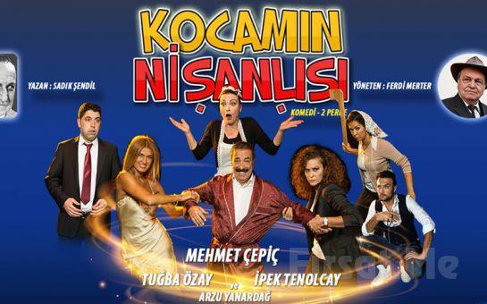 """Kahkahası Bol Komedi Oyunu """"KOCAMIN NİŞANLISI"""" Tiyatro Bileti!"""