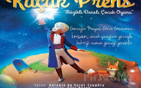 """KÜÇÜK PRENS"" Adlı Müzikli Çocuk Tiyatro Oyunu!"