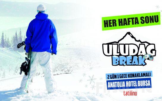 Tatilino Turizm'den Her Hafta Sonu Kesin Kalkışlı 1 Gece Anatolia Hotel Konaklamalı Uludağ Kar ve Kayak Turu