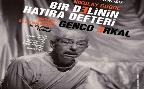 Genco Erkal'ın Muhteşem Oyunculuğu ile Bir Delinin Hatıra Defteri Tiyatro Oyun Biletleri