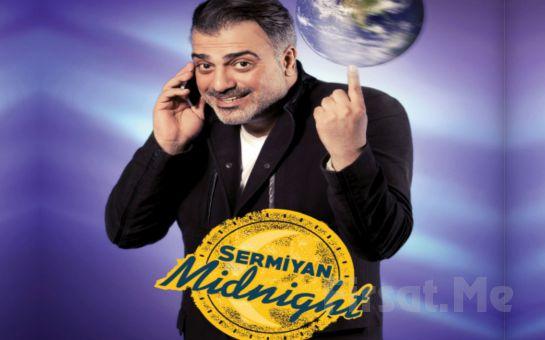 """Sermiyan Midyat'tan """"Sermiyan Midnight"""" Adlı Tek Kişilik Gösteri Biletleri!"""
