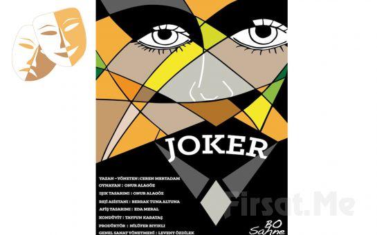 Bo Sahne Oyuncularından ''JOKER'' Adlı Tiyatro Oyun Bileti