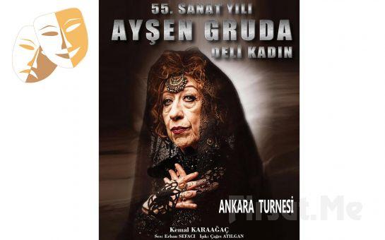 """Usta Sanatçı Ayşen Gruda'nın Tek Kişilik Güldürüsü """"Deli Kadın"""" Tiyatro Oyunu Biletleri!"""