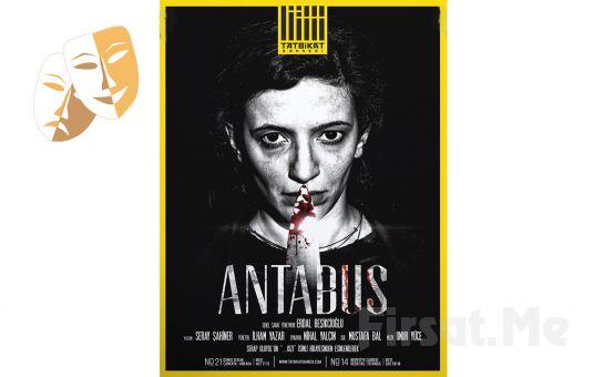 """Nihal Yalçın'ın Oynadığı """"Antabus"""" Tiyatro Oyunu Biletleri!"""