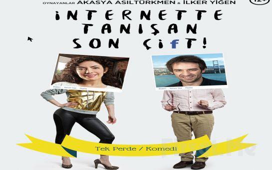 Bo Sahne Oyuncularından ''İNTERNETTE TANIŞAN SON ÇİFT'' Adlı Tiyatro Oyun Bileti!
