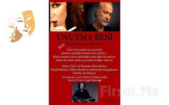 Bo Sahne Oyuncularından UNUTMA BENİ Müzikli ve Şiirli Gösteri Biletleri