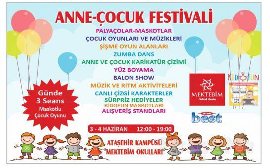 3 - 4 Haziran'da Mektebim Koleji Ataşehir'de Anne - Çocuk Festivali Biletleri