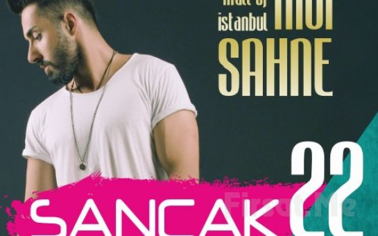 Mall of İstanbul Moi Sahne'de 22 Mayıs'da SANCAK Konseri Giriş Bileti