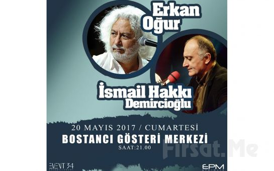 Bostancı Gösteri Merkezi'nde 20 Mayıs'ta Erkan Oğur ve İsmail Hakkı Demircioğlu Konser Giriş Bileti