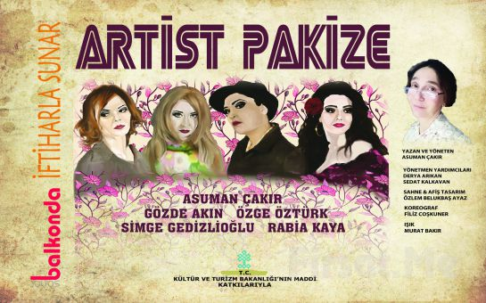 Asuman Çakır'ın Yazıp Yönettiği Artist Pakize Tiyatro Oyun Biletleri