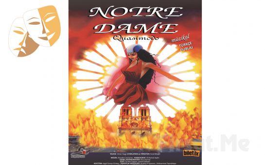 Mikrofon Organizasyon'dan Notre Dame'ın Kamburu - Quasimodo Müzikal Biletleri!