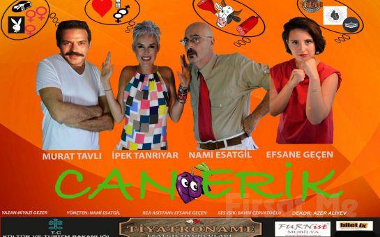 """Tiyatroname Esatgil Oyuncuları'ndan """"CAN ERİK"""" Komedi Tiyatro Oyun Biletleri!"""