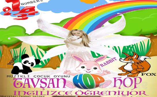 Tiyatroname Esatgil Oyuncuları'ndan TAVŞAN HOPHOP İNGİLİZCE ÖĞRENİYOR Müzikli İnteraktif Çocuk Oyunu