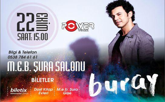 Ankara M.E.B Şura Salonu'nda 22 Ekim'de BURAY Konseri Giriş Bileti!