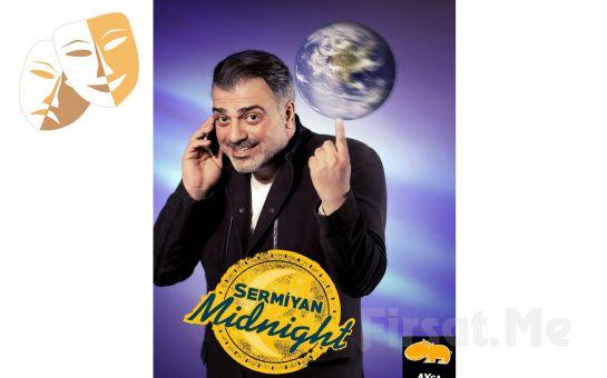 Sermiyan Midyat'tan Sermiyan Midnight Adlı Tek Kişilik Gösteri Biletleri