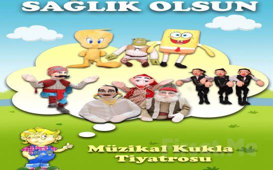 1001 Sanat'tan ''SAĞLIK OLSUN'' Müzikal Kukla Tiyatrosu Biletleri!