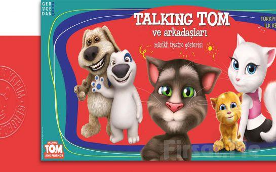 Milyonların Sevdiği Karekter Talking Tom ve Arkadaşları Müzikli Tiyatro Oyunu Bileti