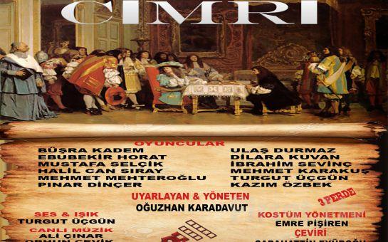 """Moliere'in Ünlü Oyunundan Uyarlanan """"CİMRİ (LAVARE)"""" Tiyatro Bileti!"""