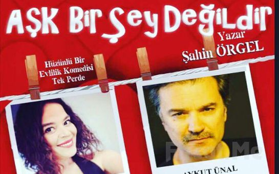 Ececan Gümeci ve Aykut Ünal'dan Tek Perdelik 'Aşk Bir Şey Değildir' Tiyatro Oyunu Bileti
