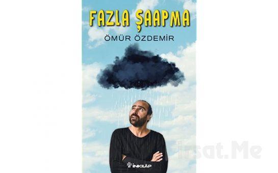 """Tiyatro ve Konser Bir Arada! Ömür Özdemir'in Yazıp & Oynadığı """"FAZLA ŞAAPMA"""" Stand Up Gösterisi ve Six Pack Konser Bileti!"""