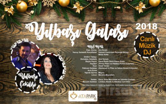 Atapark Life Avcılar'da Dj ve Canlı Müzik, Limitsiz İçecek ve Leziz Tatlar Eşliğinde Yılbaşı Galası