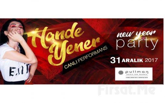 Pullman Hotel'de Hande Yener ile Yeni Yıla Merhaba Partisi ve Gala Yemeği!