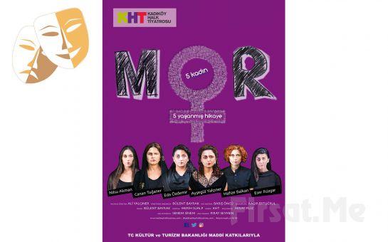 Kadına Karşı Şiddet Karşıtı MOR Tiyatro Oyun Bileti