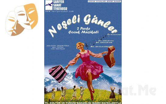 Çocuklarınız İçin 'Neşeli Günler' Müzikal Tiyatro Oyun Bileti