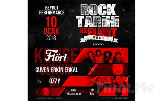 Beyrut Performance Kartal Sahne'de 10 Ocak'ta ROCK TARİHİ ile FLÖRT Konseri Giriş Bileti