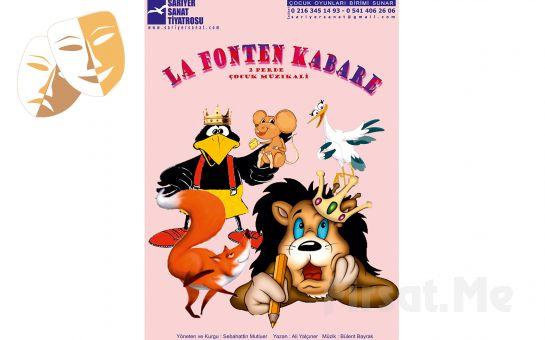 Çocuklarınız için LA FONTEN KABARE Gösteri Biletleri