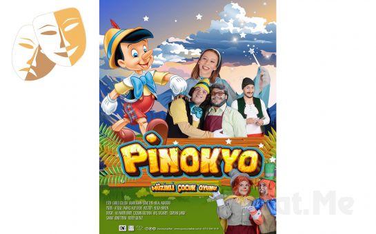 Dünya Çocuk Edebiyatının Başyapıtlarından Pinokyo Müzikli Çocuk Tiyatro Oyun Bileti