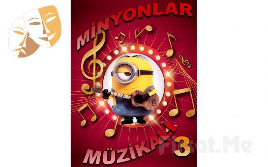 Çocuklara Yönelik Minyonlar Müzikali 3 Maskotlu Tiyatro Oyun Bileti