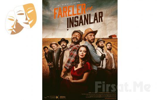 İstanbul Temaşa'dan FARELER VE İNSANLAR Tiyatro Oyunu