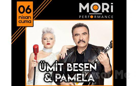 Mori Performance'da 6 Nisan'da Ümit Besen & Pamela Konser Bileti