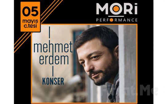 Mori Performance'ta 5 Mayıs'ta Mehmet Erdem Konser Bileti