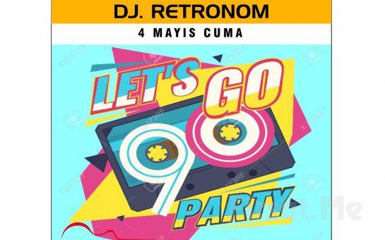 Beyrut Performance Kartal Sahne'de 4 Mayıs'ta Dj Retronom Let's Go 90 Party Giriş Biletleri
