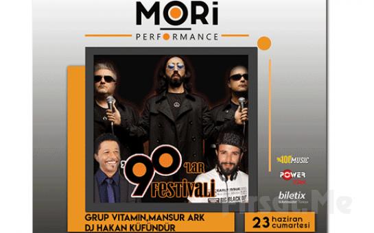 Mori Performance'da 23 Haziran'da Grup Vitamin, Mansur Ark ve DJ Hakan Küfündür 90`lar Festivali Giriş Bileti