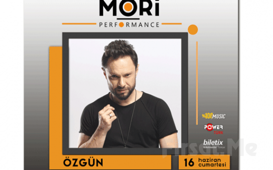 Mori Performance'da 16 Haziran'da Özgün Konser Bileti