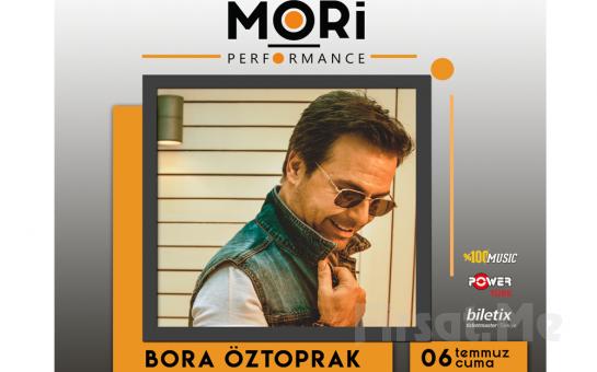Mori Performance'ta 6 Temmuz'da Bora Öztoprak Konser Bileti