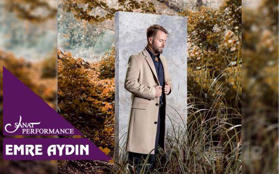 Beyoğlu Sanat Performance'ta 15 Aralık'ta Emre Aydın Konser Bileti