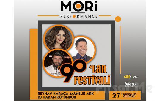 Mori Performance'da 27 Temmuz'da Mansur Ark & Reyhan Karaca & DJ Hakan Küfündür 90'lar Fest Konser Bileti