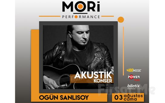 Mori Performance'ta 3 Ağustosto'ta Ogün Sanlısoy Akustik Konser Bileti