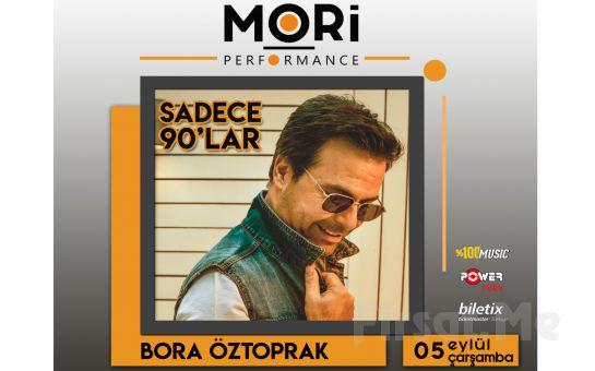Mori Performance'ta 5 Eylül'de Bora Öztoprak Konser Bileti